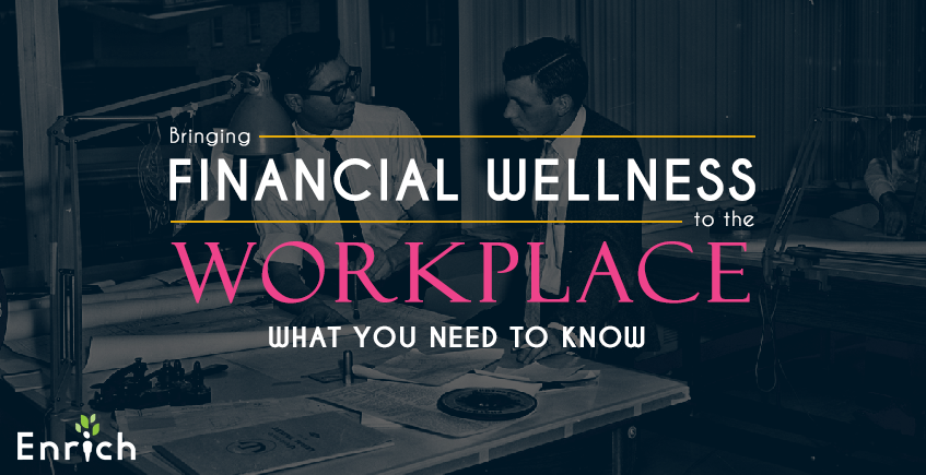 Bringing Financial Wellness to the Workplace