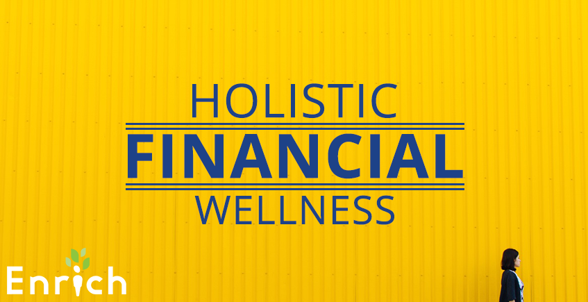 4 Components of Holistic Financial Wellness
