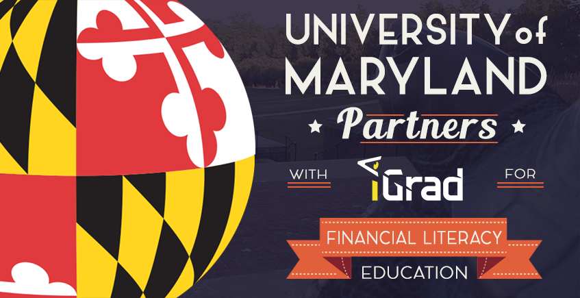 University of Maryland Partners with iGrad for Financial Literacy Education