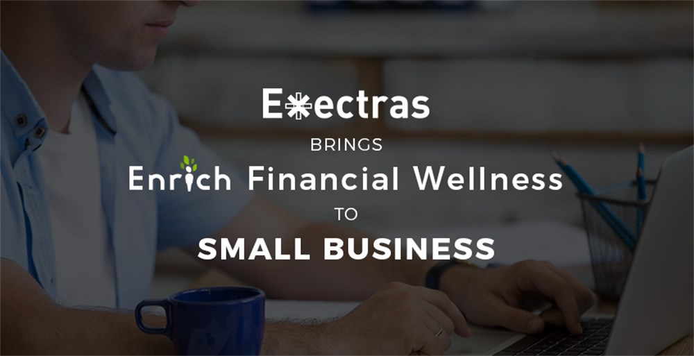 Exectras Brings Enrich Financial Wellness to Small Business