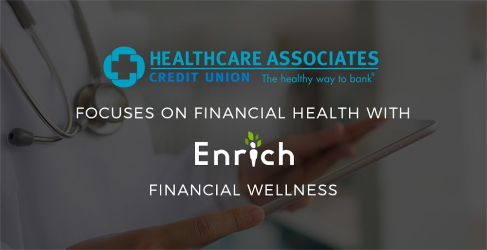 HealthCare Associates Credit Union Launches iGrad's Enrich Financial Literacy Platform