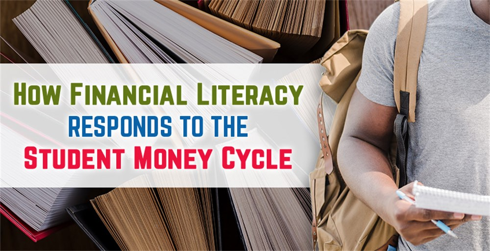 How Financial Literacy Responds to the Student Money Cycle