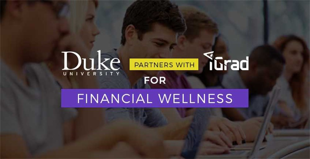 Duke University and iGrad offer Financial Wellness