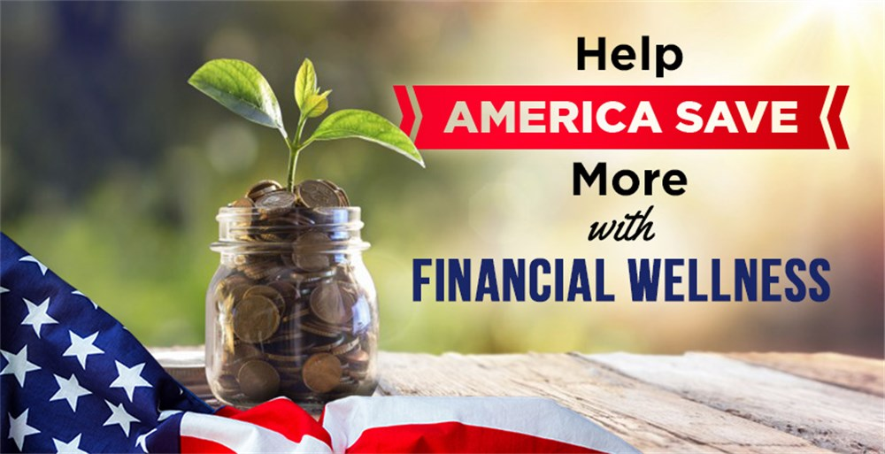Financial Wellness helps America Saves Week