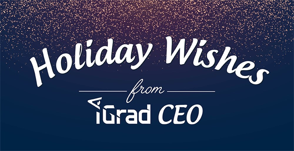 A holiday message from iGrad CEO Rob LaBreche