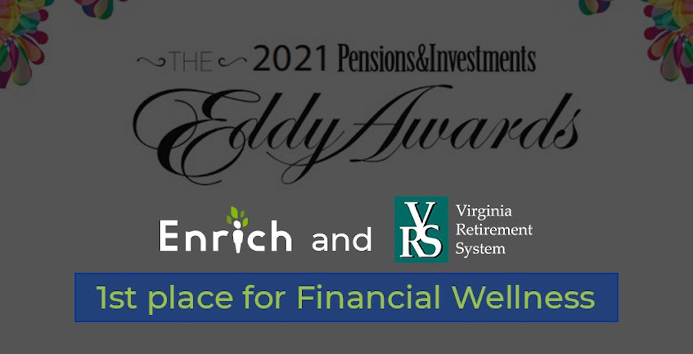Enrich and Virginia Retirement System receive first place for financial wellness for the 2021 Pensions and Investments Eddy Awards