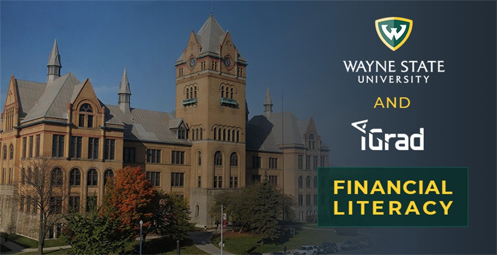 Building on Wayne State University campus with the words Wayne State University and iGrad Financial Literacy