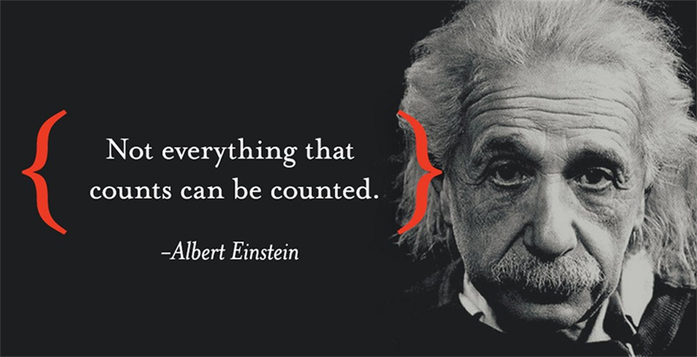 Albert Einstein quote Not everything that counts can be counted